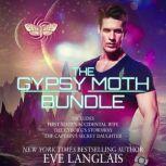 The Gypsy Moth Bundle, Eve Langlais