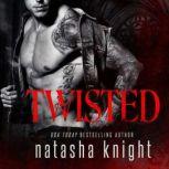 Twisted, Natasha Knight