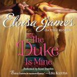 The Duke Is Mine, Eloisa James