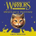Warriors Super Edition: SkyClan's Destiny, Erin Hunter