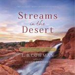 Streams in the Desert 366 Daily Devotional Readings, L. B. E. Cowman