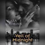 Veil of Midnight, Lara Adrian