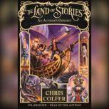 The Land of Stories: An Author's Odyssey, Chris Colfer