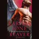 Reaver, Larissa Ione