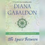 The Outlandish Companion (Revised and Updated) Companion to Outlander, Dragonfly in Amber, Voyager, and Drums of Autumn, Diana Gabaldon
