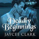 Deadly Beginnings, Jaycee Clark