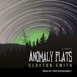 Anomaly Flats, Clayton Smith
