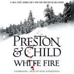 White Fire, Douglas Preston