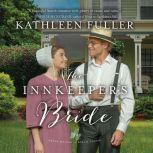 Innkeeper's Bride, The, Kathleen Fuller