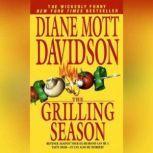 The Grilling Season A Culinary Mystery (The Goldy Bear Culinary Mystery Series), Diane Mott Davidson