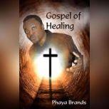 Gospel of Healing Faith Songs, PHAYA BRANDS
