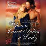 When a Laird Takes a Lady, Rowan Keats