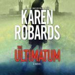 The Ultimatum, Karen Robards