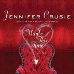 Maybe This Time, Jennifer Crusie