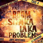 Jon's Boom Shaka Laka Problem, AJ Sherwood