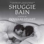 Shuggie Bain, Douglas Stuart