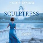 The Sculptress, V.S Alexander