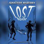 Lost Roads, Jonathan Maberry