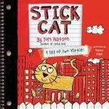 Stick Cat A Tail of Two Kitties, Tom Watson