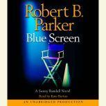 Blue Screen, Robert B. Parker