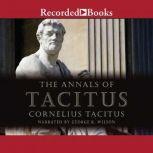 The Annals of Tacitus Excerpts, Cornelius Tacitus