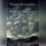 Down to a Soundless Sea Stories, Thomas Steinbeck
