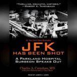 JFK Has Been Shot, MD Crenshaw