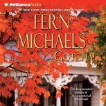 Gotcha!, Fern Michaels