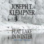 Flat Lake in Winter, Joseph T. Klempner