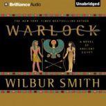 Warlock A Novel of Ancient Egypt, Wilbur Smith