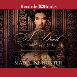A Devil of a Duke, Madeline Hunter