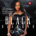 Black Diamond, Brittani Williams