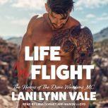 Life To My Flight, Lani Lynn Vale