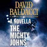 The Mighty Johns: A Novella, David Baldacci