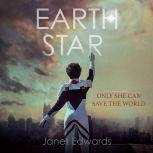 Earth Star, Janet Edwards