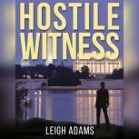 Hostile Witness A Kate Ford Mystery, Leigh Adams