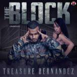 The Block, Treasure Hernandez