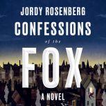 Confessions of the Fox, Jordy Rosenberg