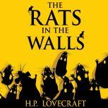 Rats in the Walls, The, H. P. Lovecraft