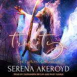 Trinity, Serena Akeroyd