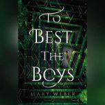 To Best the Boys, Mary Weber