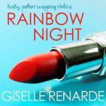 Rainbow Night Kinky Partner Swapping Erotica, Giselle Renarde