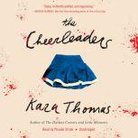 The Cheerleaders, Kara Thomas