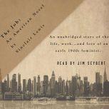 The Job An American Novel, Sinclair Lewis