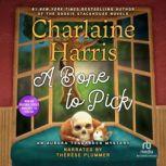 A Bone to Pick, Charlaine Harris