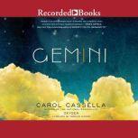 Gemini, Carol Wiley Cassella