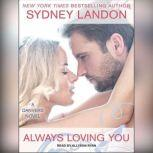 Always Loving You, Sydney Landon