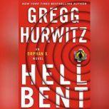 Hellbent An Orphan X Novel, Gregg Hurwitz