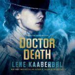 Doctor Death A Madeleine Karno Mystery, Lene Kaaberbol