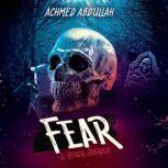 Fear and Other Stories, Achmed Abdullah